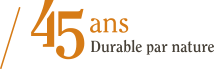 45 ans durable par nature